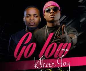 Klever Jay - Go Low (Remix) Ft. Olamide